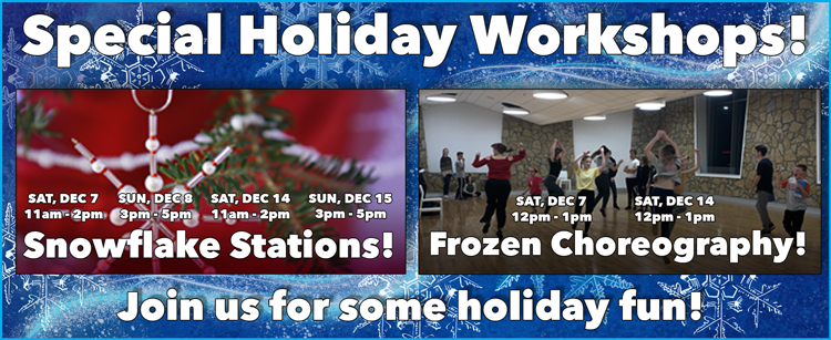 Special holiday workshops